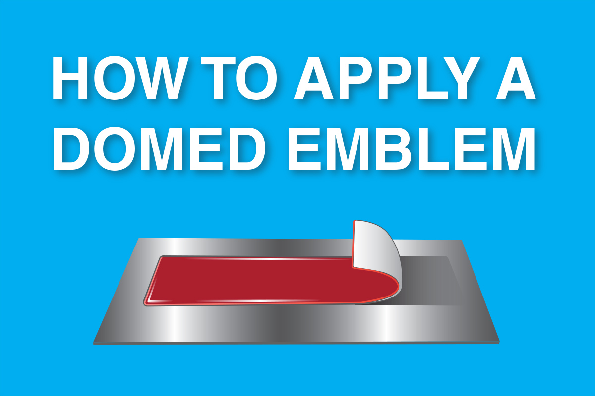 How to Apply A Domed Emblem